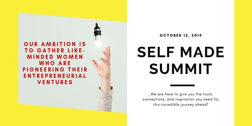 Self Made Summit | Workshops, Brunch, and Networking!