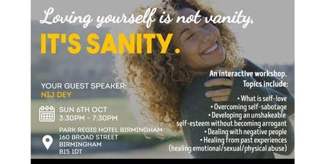 """Boost Your Mental Health: """"Loving yourself is not vanity, it's SANITY"""" tickets"""