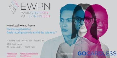 EWPN Local Meetup France - Diversité & globalisation : quelle reconfiguration du marché des paiements ? billets