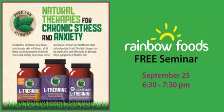 Free Seminar: Natural Therapies for Chronic Stress and Anxiety tickets