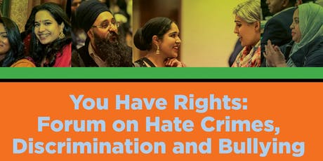 You Have Rights: Forum on Hate Crimes, Discrimination and Bullying tickets