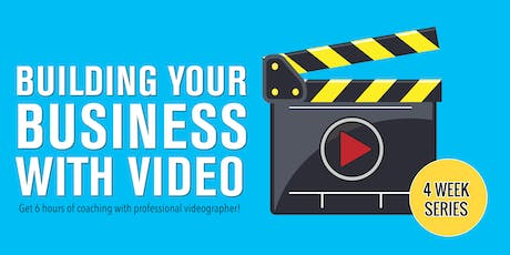 Building Your Business with Video 10/1, 10/8, 10/15, 10/22 tickets