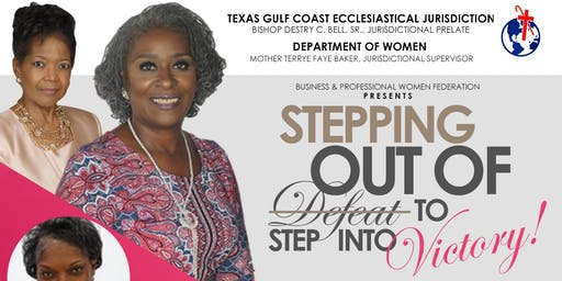 BPWF Presents - STEPPING OUT OF DEFEAT TO STEP INTO VICTORY