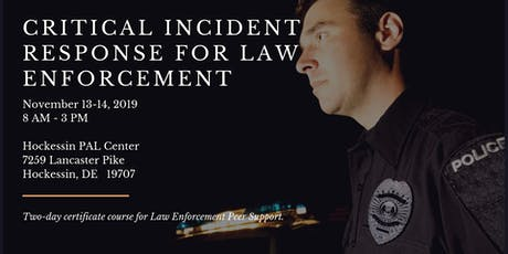 Critical Incident Response for Law Enforcement tickets