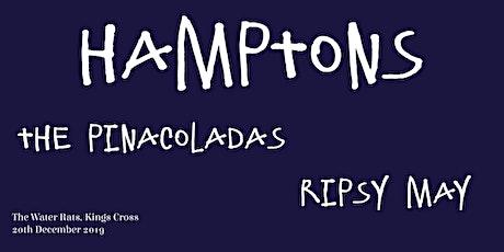 Hamptons/The Pinacoladas/Ripsy May @ The Water Rats, Kings Cross tickets
