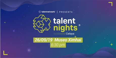 Talent Night Celaya Septiembre 2019 tickets