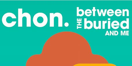 CHON, Between the Buried and Me tickets