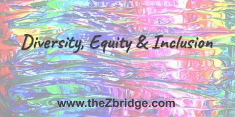The Business Case for Diversity Equity & Inclusion: An Interactive Workshop tickets