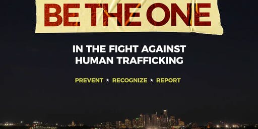 "Human Trafficking Documentary ""Be The One"" & World Relief Speaker"