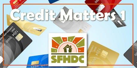 10/2/2019 Credit Matters Pt.1 @SFHDC tickets