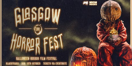 Glasgow Horror Fest: Halloween 2019 tickets