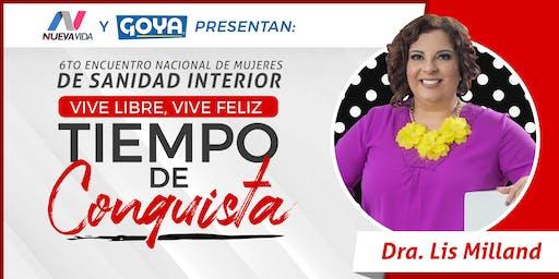 6to Encuentro Nacional de Mujeres de Sanidad Interior Vive Libre Vive Feliz