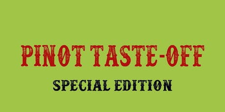 Pinot Taste Off (Special Edition) tickets