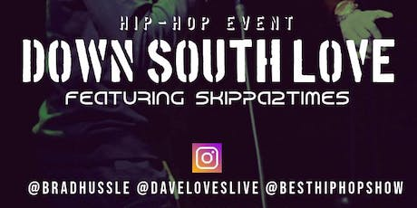 Down South Love - Hip Hop Showcase tickets