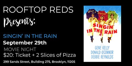 Rooftop Reds Presents: Singin' in the Rain tickets