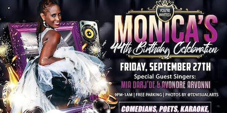Monica's 44th Birthday Celebration tickets