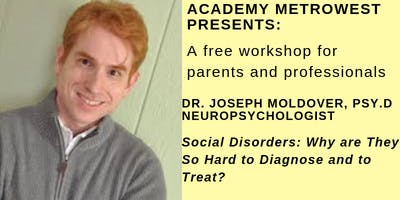 Parent Workshop • Social Disorders: Challenges in Diagnosis and Treatment