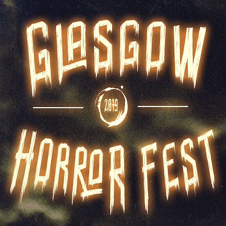 Glasgow Horror Fest: Halloween 2019 image