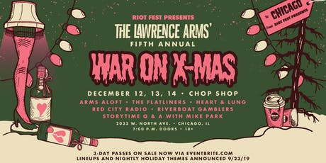 The Lawrence Arms 5th Annual War On Xmas - 3 Day Pass tickets