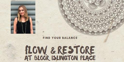 Flow & Restore Yoga at Bloor Islington Place