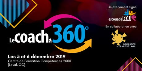 Le coach à 360° - Commission scolaire de Laval tickets