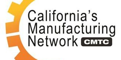 Made in Monterey Bay Manufacturing Meet Up