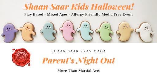 Shaan Saar Parent's Night Out: Halloween Edition