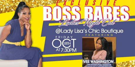 Boss Babes/Ladies Night Out tickets