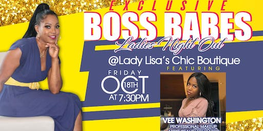 Boss Babes/Ladies Night Out
