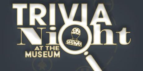 TRIVIA AT THE MUSEUM-NOV.14 tickets