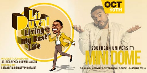 Lil Duval Living my Best Life Tour -Baton Rouge