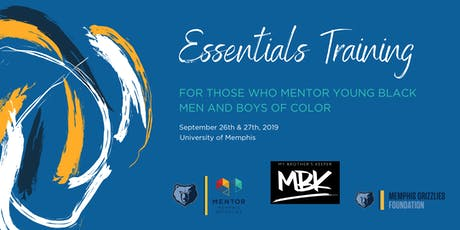 The Essentials Training: A Training for People Who Mentor Young Black Men tickets