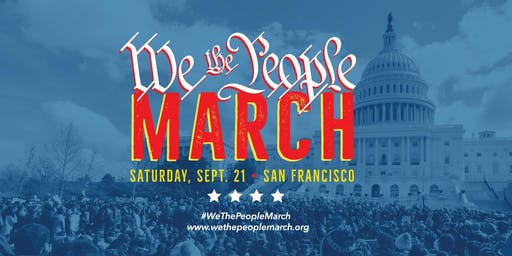 We The People March in San Francisco