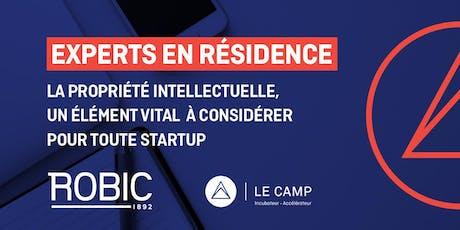 La propriété intellectuelle, un élément vital à considérer avec ROBIC - Experts en résidence du CAMP tickets