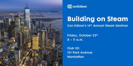 Building on Steam - Con Edison's Annual Fall Steam Seminar tickets