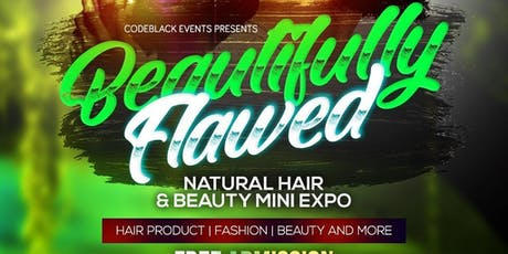 Beautifully Flawed Natural Hair and Beauty Mini Expo tickets
