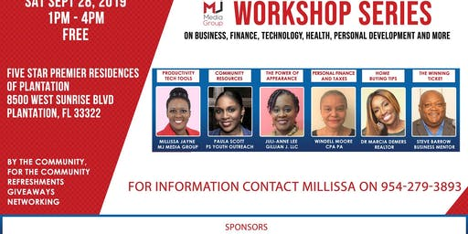 MJ Media Group Workshop Series Sat Sept 28, 2019