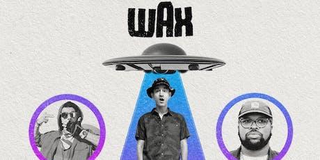 10.23.19- Wax, Ubi of Ces Cru w/ Lance Skiiiwalker tickets