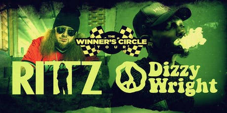 RITTZ & DIZZY WRIGHT: Winner's Circle Tour tickets