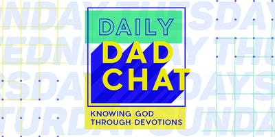 Northwest U - Daily Dad Chat - Knowing God Through Devotions