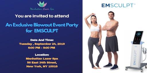 ‼️An Exclusive Blowout Event Party for EmSculpt®!