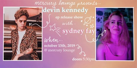 Devin Kennedy EP Release, Sydney Fay tickets
