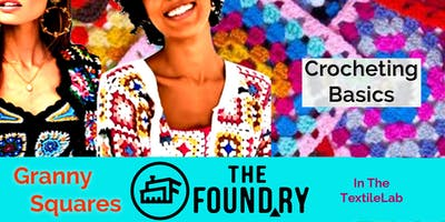 Granny Squares, Crocheting at The Foundry - Two-Session Workshop!