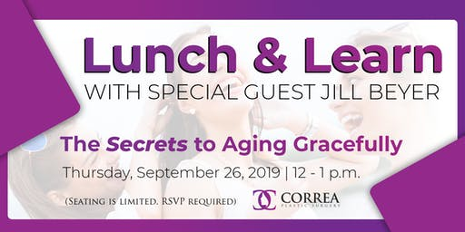 Lunch & Learn: The Secrets to Aging Gracefully