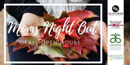 Moms Night Out - Fall Open House