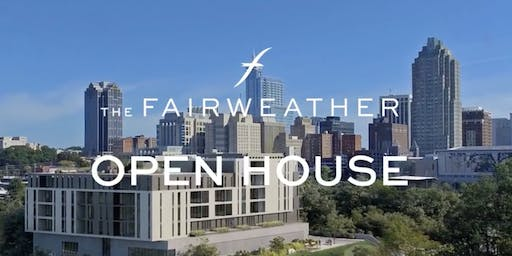 The Fairweather Open House