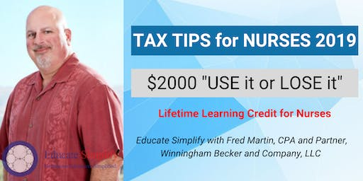 "Lifetime Learning Credit for Nurses ""$2,000 USE it or LOSE it""TAX TIPS 2019"