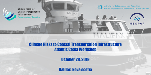 Climate Risks for Coastal Transportation Infrastructure in Atlantic Canada