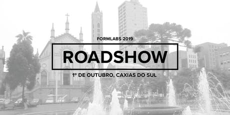 Formlabs Caxias do Sul Roadshow 2019 ingressos