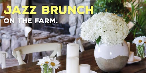 Jazz Brunch on the Farm!